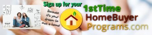 1st Time Home Buyer Programs Banner